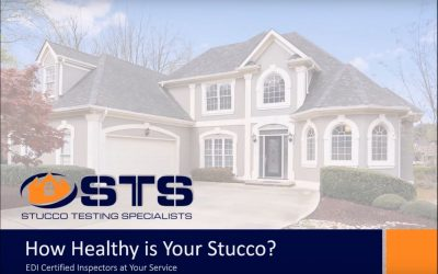 How Healthy is Your Stucco?